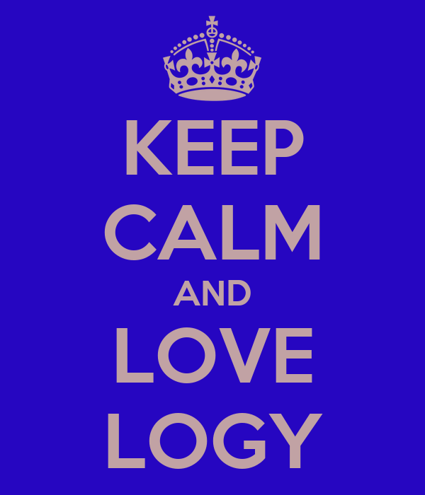 KEEP CALM AND LOVE LOGY