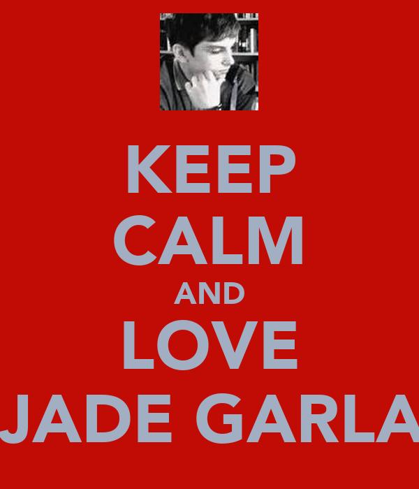 KEEP CALM AND LOVE LOIS JADE GARLAND!!