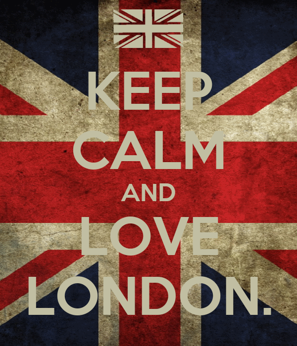 KEEP CALM AND LOVE LONDON.