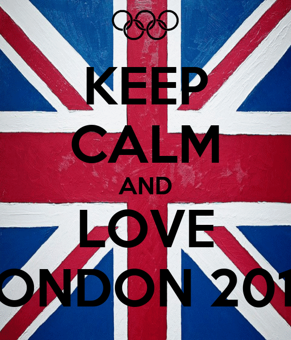KEEP CALM AND LOVE LONDON 2012