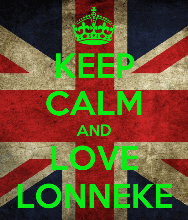 KEEP CALM AND LOVE LONNEKE