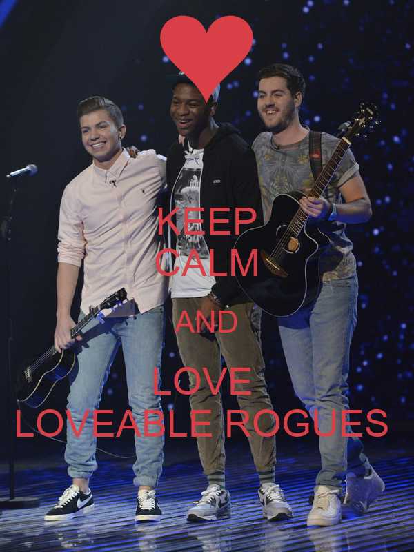 KEEP CALM AND LOVE  LOVEABLE ROGUES