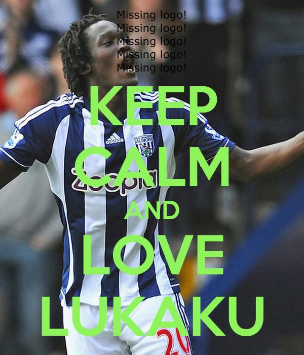 KEEP CALM AND LOVE LUKAKU