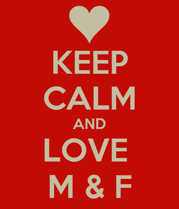 Keep calm and love m f poster giulia101099 keep calm o matic keep calm and love m f thecheapjerseys Choice Image