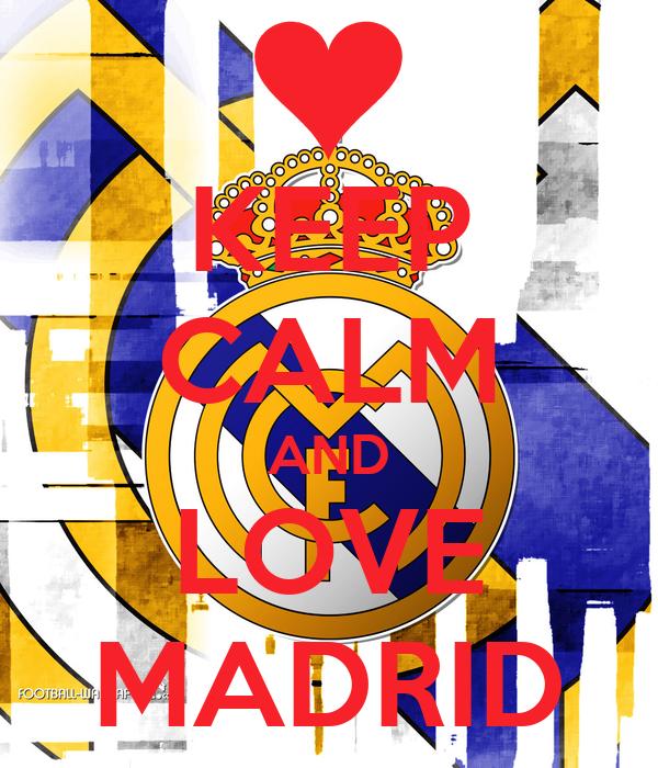 KEEP CALM AND LOVE MADRID