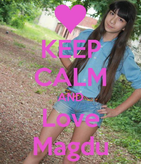KEEP CALM AND Love Magdu