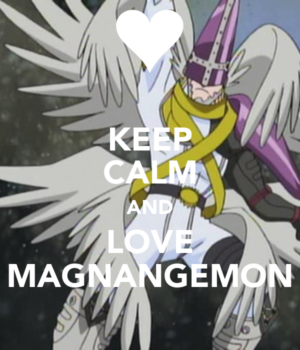 KEEP CALM AND LOVE MAGNANGEMON