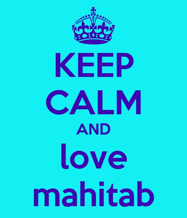 KEEP CALM AND love mahitab