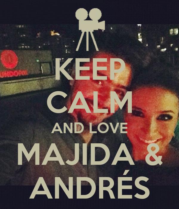 KEEP CALM AND LOVE MAJIDA & ANDRÉS