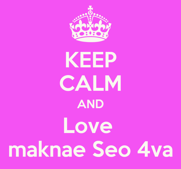 KEEP CALM AND Love  maknae Seo 4va