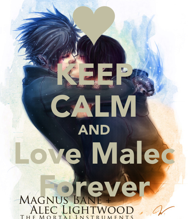 KEEP CALM AND Love Malec Forever