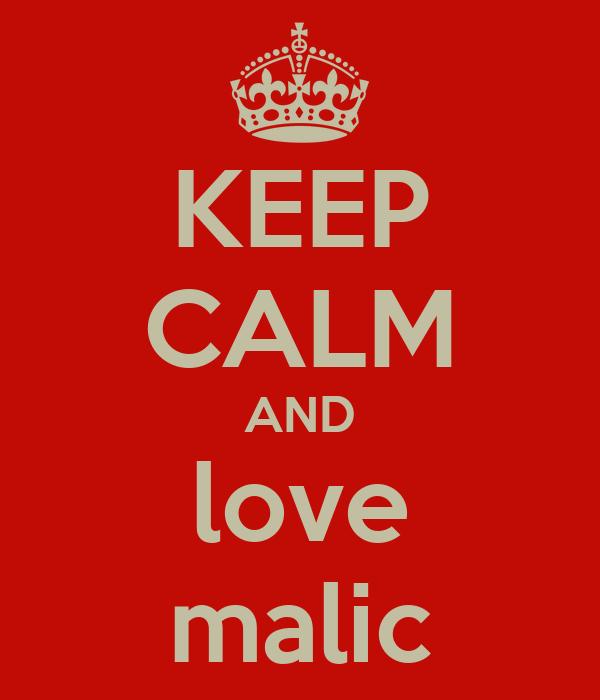 KEEP CALM AND love malic