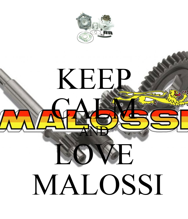 KEEP CALM AND LOVE  MALOSSI