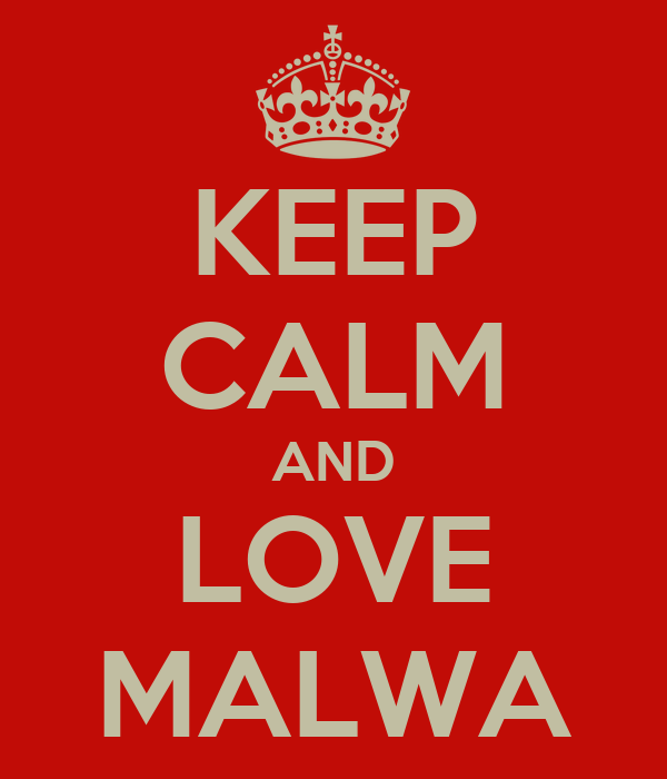 KEEP CALM AND LOVE MALWA