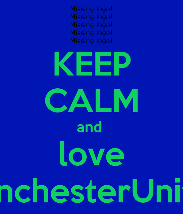 KEEP CALM and  love ManchesterUnited