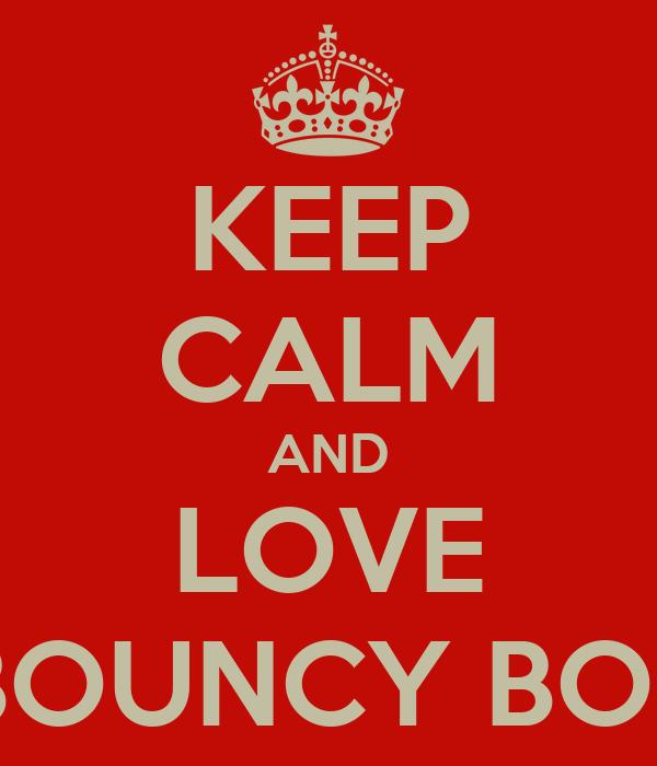 KEEP CALM AND LOVE MANGO MAGI BOUNCY BOBO & LICHI LELE