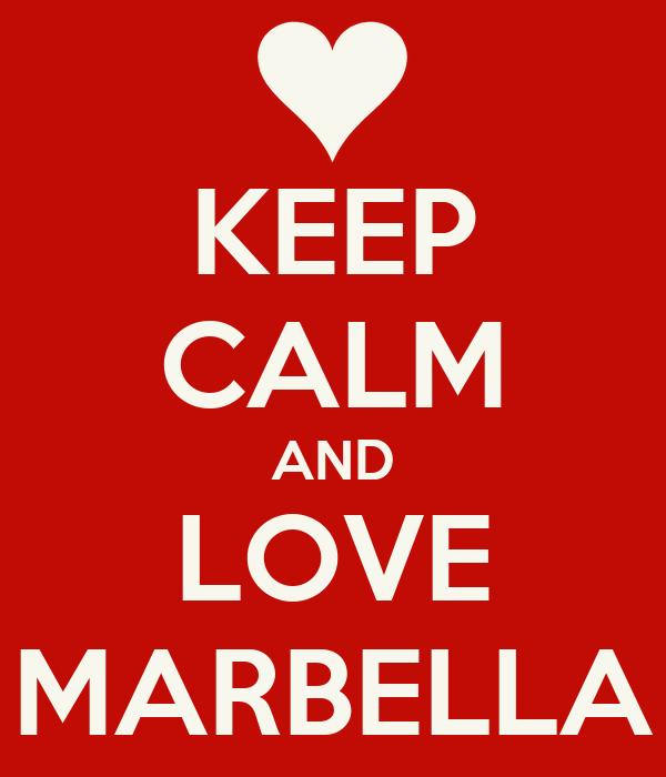 KEEP CALM AND LOVE MARBELLA