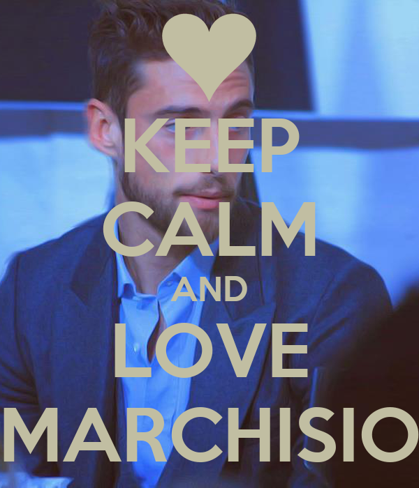 KEEP CALM AND LOVE MARCHISIO