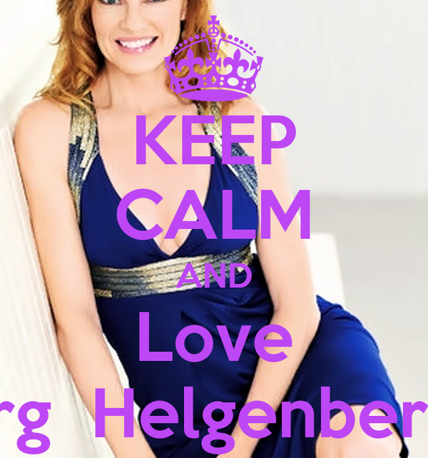 KEEP CALM AND Love Marg  Helgenberger