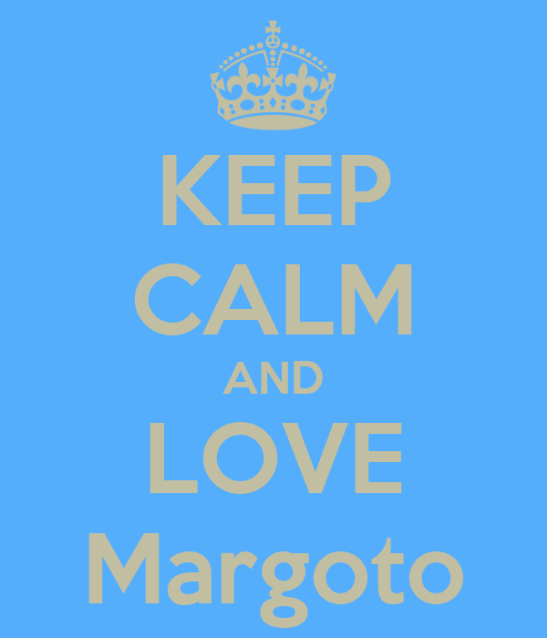 KEEP CALM AND LOVE Margoto