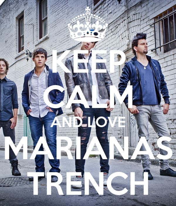 KEEP CALM AND LOVE MARIANAS TRENCH