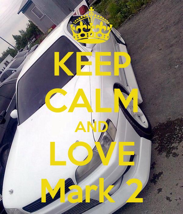 KEEP CALM AND LOVE Mark 2