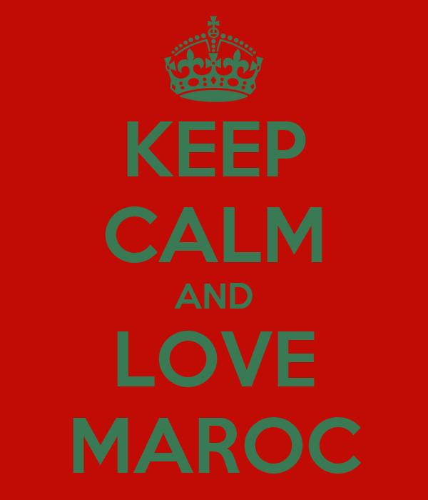 KEEP CALM AND LOVE MAROC