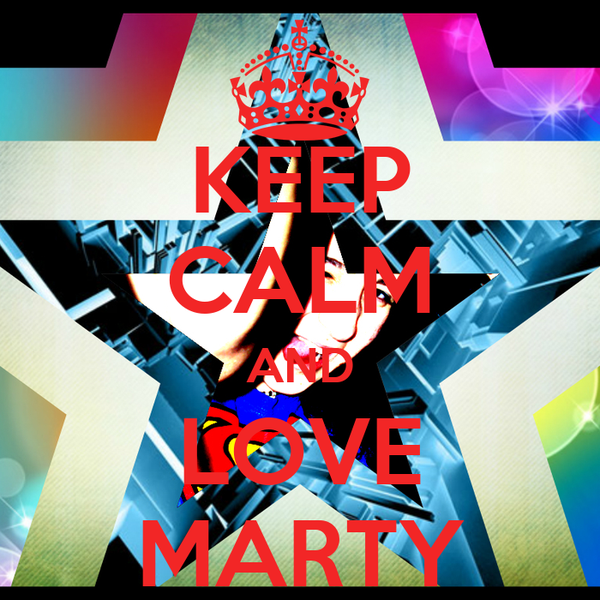 KEEP CALM AND LOVE MARTY