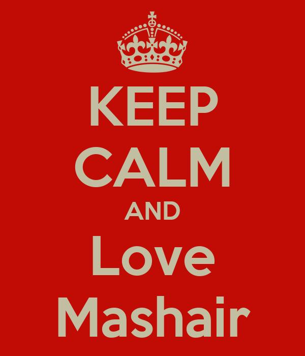 KEEP CALM AND Love Mashair