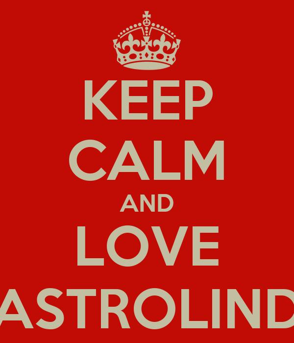 KEEP CALM AND LOVE MASTROLINDO