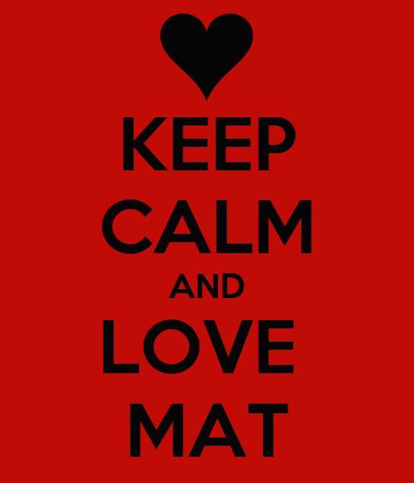 KEEP CALM AND LOVE  MAT