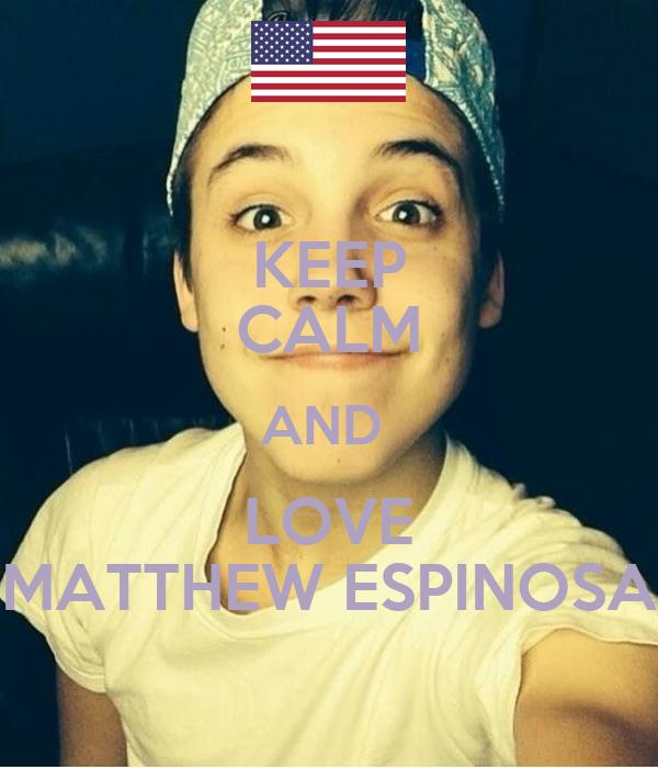KEEP CALM AND LOVE MATTHEW ESPINOSA Poster   tinka   Keep ...
