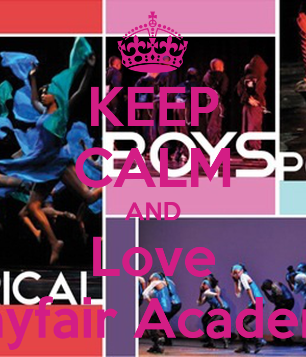 KEEP CALM AND Love Mayfair Academy