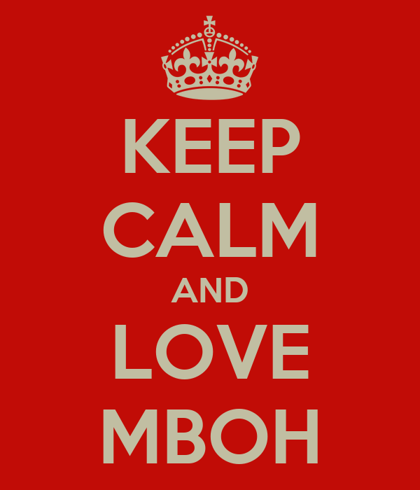 KEEP CALM AND LOVE MBOH