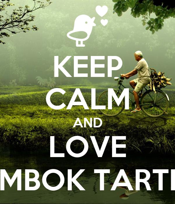 KEEP CALM AND LOVE MBOK TARTI