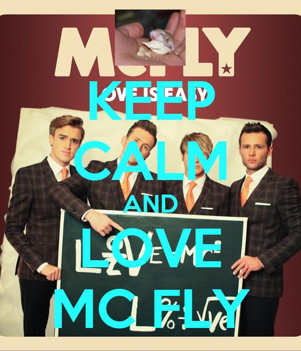KEEP CALM AND LOVE MC FLY