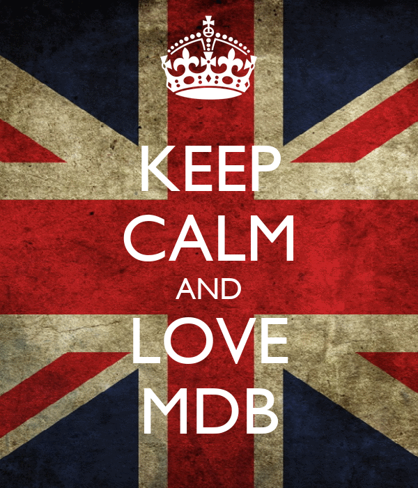 KEEP CALM AND LOVE MDB