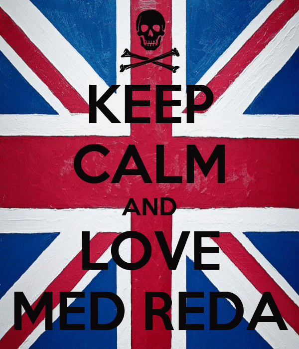 KEEP CALM AND LOVE MED REDA