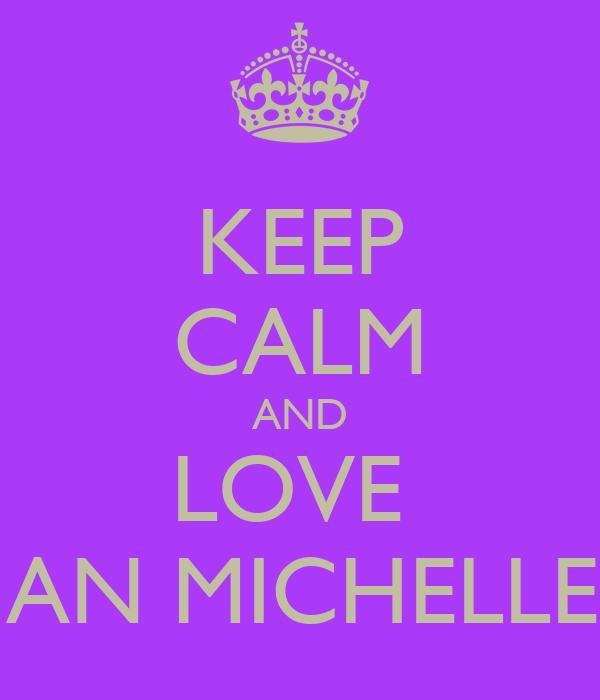 KEEP CALM AND LOVE  MEGAN MICHELLE KIM