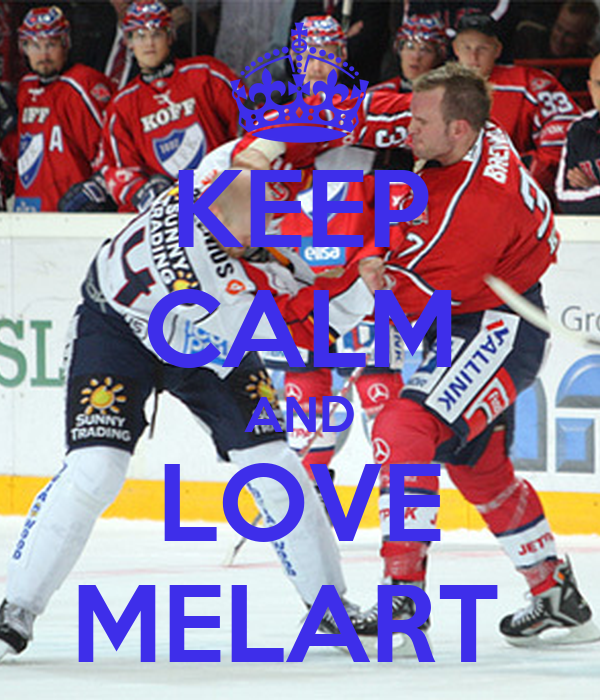 KEEP CALM AND LOVE MELART