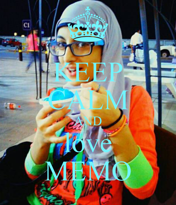 KEEP CALM AND love MEMO
