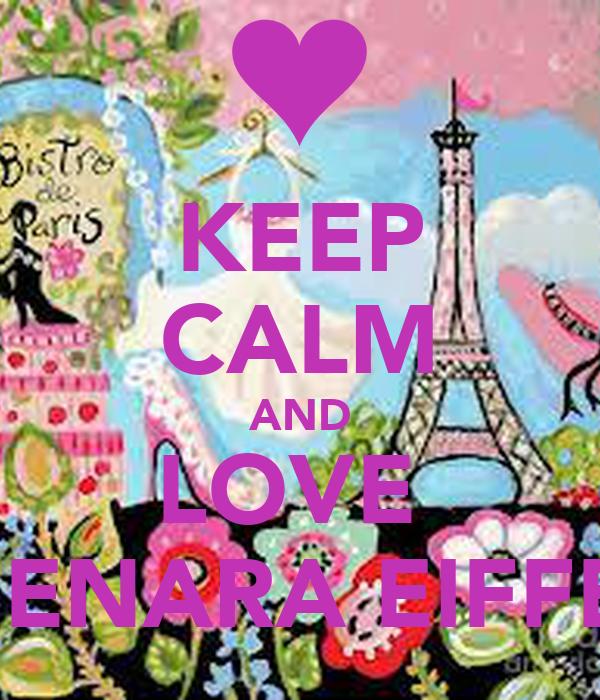 KEEP CALM AND LOVE  MENARA EIFFEL