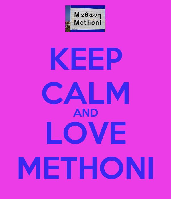 KEEP CALM AND LOVE METHONI