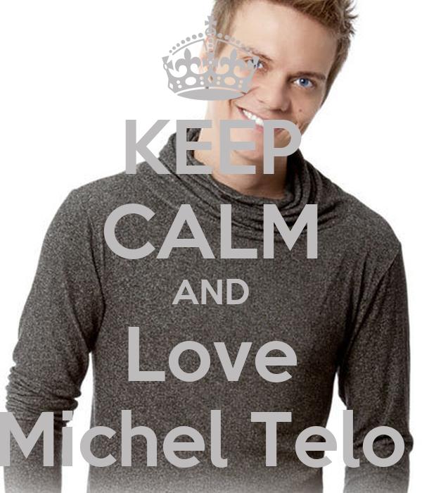 KEEP CALM AND Love Michel Telo
