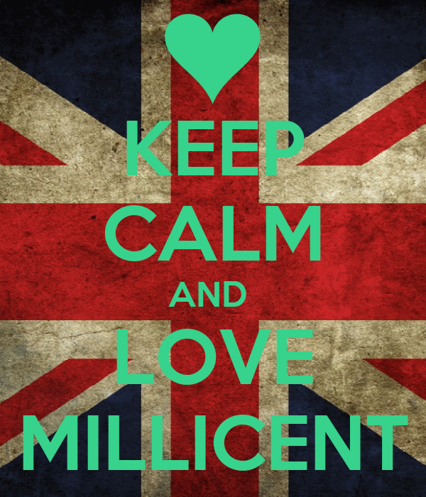 KEEP CALM AND  LOVE MILLICENT