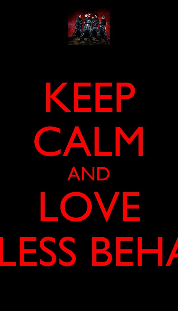 KEEP CALM AND LOVE MINDLESS BEHAVIOR