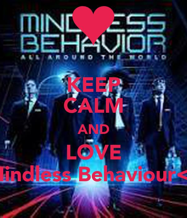 KEEP CALM AND LOVE Mindless Behaviour<3