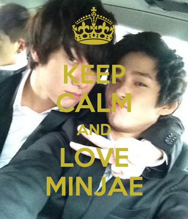 KEEP CALM AND LOVE MINJAE