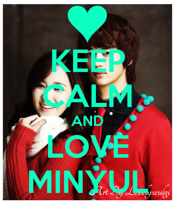 KEEP CALM AND LOVE MINYUL