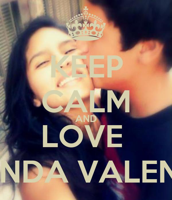 KEEP CALM AND LOVE  MIRANDA VALENTIN ♥